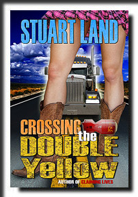 Crossing the Double Yellow by Stuart Land